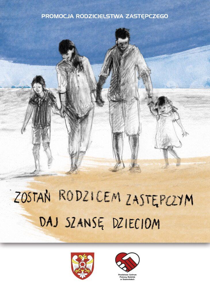 Promocja Rodzicielstwa Zastępczego - plakat